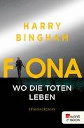 Fiona: Wo die Toten leben (eBook, ePUB)