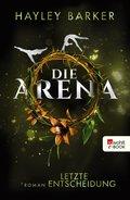 Die Arena: Letzte Entscheidung (eBook, ePUB)