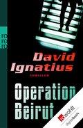 Operation Beirut (eBook, ePUB)