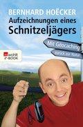 Aufzeichnungen eines Schnitzeljägers (eBook, ePUB)