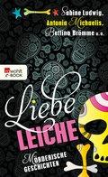 Liebe Leiche ... (eBook, ePUB)