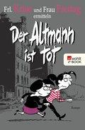 Der Altmann ist tot (eBook, ePUB)