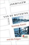 Ketchup, Karate und die Folgen (eBook, ePUB)