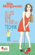Alles eine Frage der Technik (eBook, ePUB)