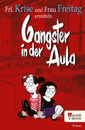 Gangster in der Aula (eBook, ePUB)