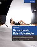 Das optimale Heim-Fotostudio (eBook, PDF)