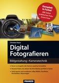 Digital Fotografieren (eBook, PDF)