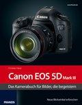 Kamerabuch Canon EOS 5D Mark III (eBook, PDF)