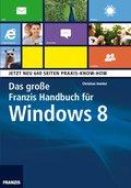 Das große Franzis Handbuch für Windows 8 (eBook, PDF)