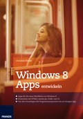 Windows 8 Apps entwickeln (eBook, PDF)