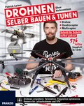 Drohnen selber bauen & tunen (eBook, PDF)
