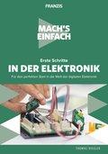 Mach's einfach: Erste Schritte in der Elektronik (eBook, )