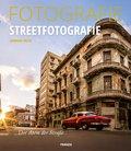 Fotografie Streetfotografie (eBook, ePUB)