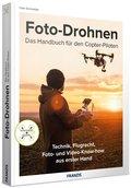 Fotodrohnen - Das Handbuch für den Copterpiloten