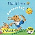 Pixi - Hansi Hase - Der neue Ball (eBook, ePUB)