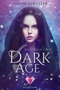 Dark Age 1: Bedrohung (eBook, ePUB)