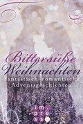 Bittersüße Weihnachten. Fantastisch-romantische Adventsgeschichten (eBook, ePUB)
