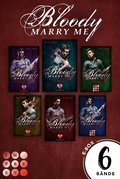 Bloody Marry Me: Sammelband der Rockstar-Vampire-Romance 'Bloody Marry Me' (eBook, )