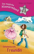 Das magische Nixenarmband 1: Geheimnisvolle Freundin (eBook, ePUB)