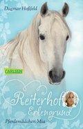 Reiterhof Erlengrund 1: Pferdemädchen Mia (eBook, ePUB)
