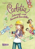 Carlotta 5: Carlotta - Internat und tausend Baustellen (eBook, ePUB)