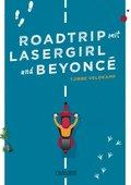 Roadtrip mit Lasergirl und Beyoncé (eBook, ePUB)