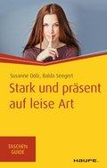Stark und präsent auf leise Art (eBook, )