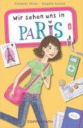 Wir sehen uns in Paris (eBook, ePUB)
