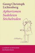 Aphorismen - Sudeleien - Stichelreden (eBook, PDF)