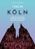 1 Tag in Köln (eBook, ePUB/PDF)