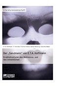 Der 'Sandmann' von E.T.A. Hoffmann. Erzählstrukturen des Wahnsinns und des Unheimlichen (eBook, ePUB/PDF)