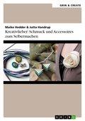 Kreativfieber: Schmuck und Accessoires zum Selbermachen (eBook, ePUB/PDF)