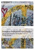 Ostalgie in Gesellschaft und Literatur: 'Am kürzeren Ende der Sonnenallee' von Thomas Brussig (eBook, ePUB/PDF)