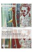 Georg Büchner - Dichter, Denker, Revolutionär (eBook, ePUB/PDF)