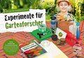 Die große Entdeckerbox: Experimente für Gartenforscher (Experimentierkasten)