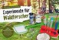 Die große Entdeckerbox: Experimente für Waldforscher (Experimentierkasten)