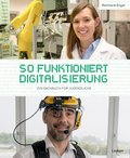 So funktioniert Digitalisierung (eBook, ePUB)