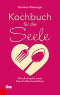 Kochbuch für die Seele (eBook, ePUB)