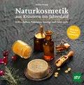 Naturkosmetik aus Kräutern im Jahreslauf (eBook, ePUB)