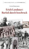 Erich Landauer: Barfuß durch Innsbruck (eBook, ePUB)