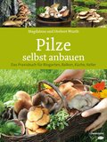 Pilze selbst anbauen (eBook, ePUB)