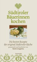 Südtiroler Bäuerinnen kochen (eBook, ePUB)