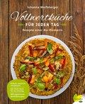 Vollwertküche für jeden Tag (eBook, ePUB)