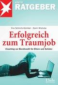 Erfolgreich zum Traumjob (eBook, PDF)