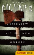 Interview mit einem Mörder (eBook, ePUB)