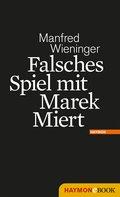 Falsches Spiel mit Marek Miert (eBook, ePUB)