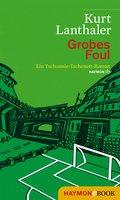 Grobes Foul (eBook, ePUB)