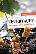 Feuertaufe. Lorenz Lovis ermittelt (eBook, ePUB)