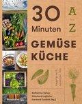 30 Minuten Gemüseküche (eBook, ePUB)