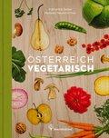 Österreich vegetarisch (eBook, ePUB)